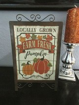 "Fall Thanksgiving Harvest Pumpkins Farm Fresh Metal Stand Up Sign Decor 13"" - $19.99"