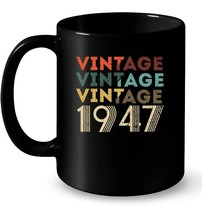 Vintage Legends Born In 1947 Aged 71 Years Old Being Awesome Gift Coffee... - $13.99+