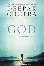 God: A Story of Revelation [Hardcover] Chopra, Deepak - $11.76