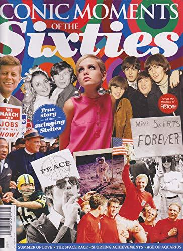 Primary image for All About History Iconic Moments of The Sixties Issue 1 2018 [Single Issue Magaz