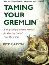 Taming Your Gremlin: A Surprisingly Simple Method for Getting Out of Your Own Wa image 1