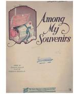 Sheet Music ~ Among My Souvenirs ~ Edgar Leslie & Horatio Nicholls ~ 1927 - $10.84