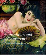 Concubines and Courtesans: Women in Chinese Erotic Art Bertholet, Ferry M. - $114.95