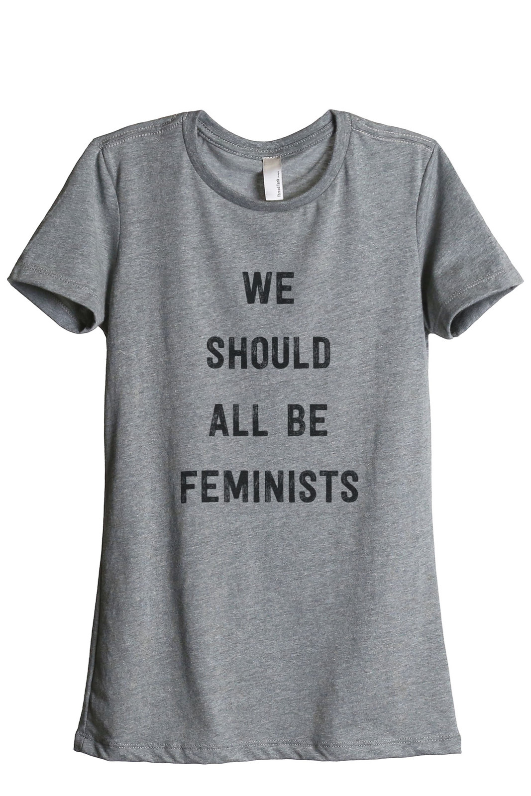 Thread Tank We Should Be Feminists Women's Relaxed T-Shirt Tee Heather Grey