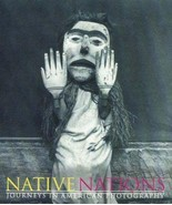 Native Nations: Journeys in American Photography by Booth-Clibborn Editi... - $79.20