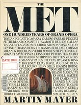 The Met: One Hundred Years of Grand Opera [Oct 01, 1983] Martin Mayer - $25.69