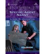 Special Agent Nanny (Colorado Confidential) By Linda O. Johnston - $4.35
