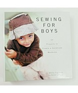 Sewing for Boys - 24 Projects to Create a Handmade Wardrobe  - $23.00
