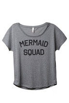 Thread Tank Mermaid Squad Women's Slouchy Dolman T-Shirt Tee Heather Grey - $24.99+