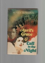 April's Grave & Call in the Night - Susan Howatch - HC - 1974 - Stein & ... - $9.79