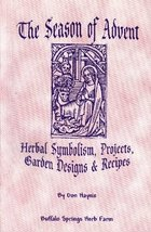 A SEASON OF ADVENT HERBAL SYMBOLISM, PROJECTS, GARDEN DESIGNS AND RECIPE... - $12.99