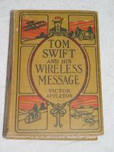 Tom Swift  And His Wireless  Message 1911 Hardback VINTAGE - $79.00