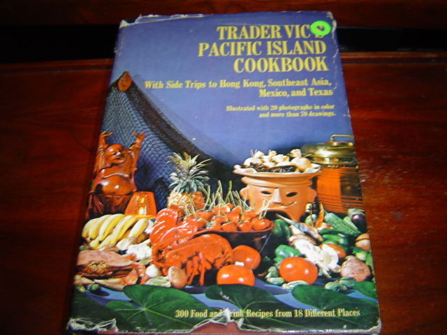 TRADER VIC'S PACIFIC ISLAND COOKBOOK POLYNESIAN HAWAIIAN LUAU ASIAN MIXED DRINKS