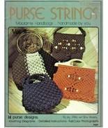 Purse Strings Macrame Handbags by: Miller and Brinkley #107 14 patterns - $5.99