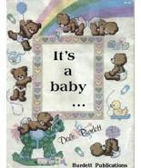 It's a Baby Cross Stitch Booklet Bears Toys Dale Burdett - $5.99