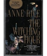 The Witching Hour By: Anne Rice Oversized Softcover - $4.99