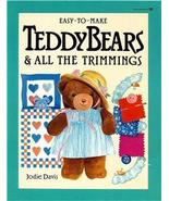 Teddy Bears and All the Trimmings by: Jodie Davis - $11.99