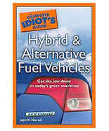 The Complete Idiot's Guide to Hybrid and Alternative Fuel Ve - $6.95