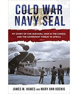 Cold War Navy SEAL: My Story of Che Guevara, War in the Congo, and the C... - $19.99