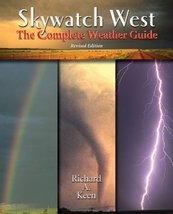 Skywatch: The Western Weather Guide Keen, Richard A. - $10.88