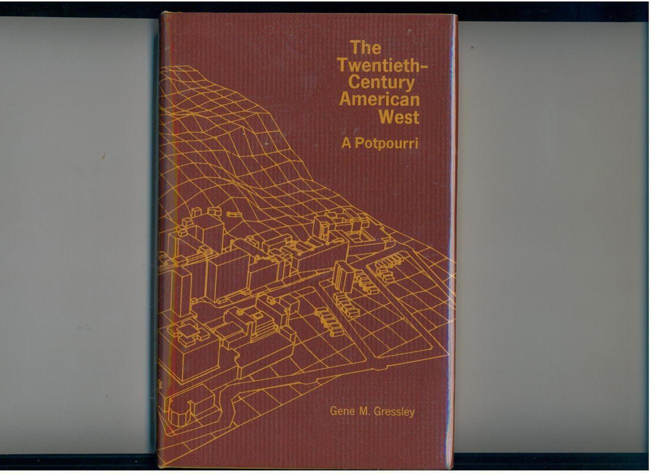 20TH CENTURY AMERICAN WEST - 1977