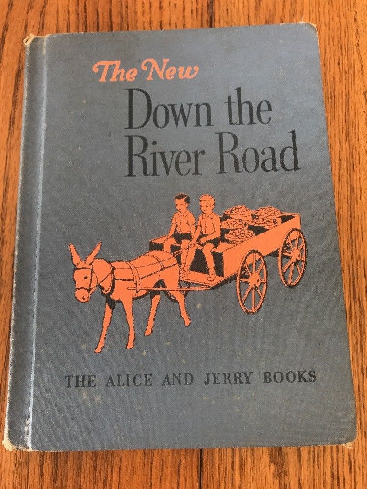 THE NEW DOWN THE RIVER ROAD READER-THE ALICE & JERRY BOOKS-Ships N 24h