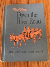 THE NEW DOWN THE RIVER ROAD READER-THE ALICE & JERRY BOOKS-Ships N 24h - $16.81
