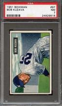 1951 Bowman #97 Bob Kuzava Psa 7 Senators *DS6695 - $30.00