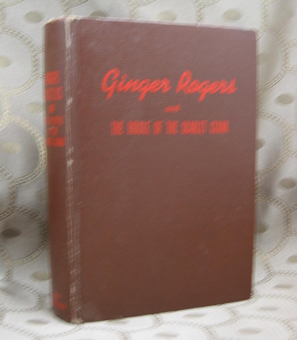 Ginger Rogers Riddle of the Scarlet Cloak Lela E. Rogers
