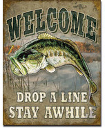 Welcome Drop a Line Stay Awhile Fishing Fisherman Fish Nature Metal Sign - $20.95