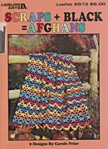 """Leisure Arts """"Scraps + Black = Afghans"""" 9 Designs - Crochet - Gently Used - $7.00"""