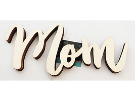 """Unfinished Wooden """"Mom"""" Sign #1788397"""