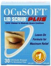 OCuSOFT Lid Scrub Plus Eyelid Cleanser 30 Pads Exp. 2019 - $35.50