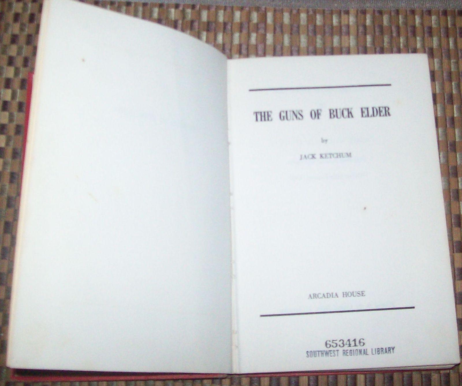 The Guns of Buck Elder by Jack Ketchum 1967 HBDJ