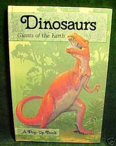 Dinosaurs:Giants of the Earth POP-UP BOOK,1988, HTF,OOP