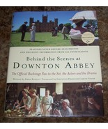 BEHIND THE SCENES AT DOWNTON ABBEY:THE OFFICIAL BACKSTAGE PASS TO THE SE... - $15.00