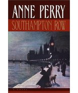 Southampton Row (Charlotte & Thomas Pitt Novels) Perry, Anne - $6.26