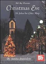 Christmas Eve: 16 Solos  For Celtic Harp Songbook - $12.99
