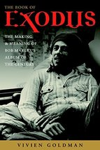 The Book of Exodus: The Making and Meaning of Bob Marley and the Wailers' Album