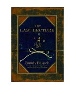 The Last Lecture by Randy Pausch, Jeffrey Zaslow New Hdcvr - $3.90