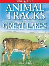 Animal Tracks of the Great Lakes (Animal Tracks Guides) [Paperback] [Nov 03, 199