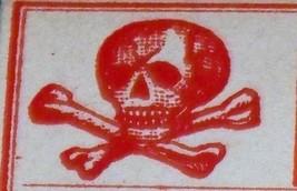 Skull and Crossbones! Poison Label, 1920's  - $1.99
