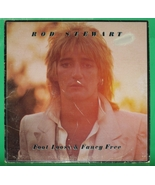Rod Stewart - Foot Loose and Fancy Free Vinyl - $6.00