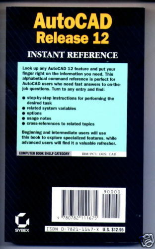 Autocad Release 12 Instant Reference by B. Robert Ca...