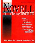 The Novell Certification Handbook by John Mueller, R... - $7.55