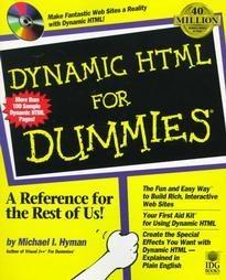 Dynamic Html for Dummies by Michael I. Hyman (1997, ...