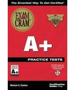 A+ Practice Tests by Michael A. Pastore (1999, Package) - $7.55