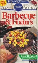 Barbecue & Fixin's Pillsbury Classic Cookbooks No 123 July 1991 Fresh -D... - $2.50