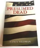 Presumed Dead by Nancy Veldman (2011, Paperback) Signed Autographed - $46.74