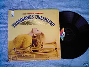 Trombones Unlimited Big Boss LP Mike Barone lounge easy